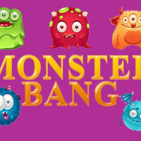 MONSTER BANG